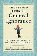 download The Second Book of General Ignorance : Everything You Think You Know Is (Still) Wrong book