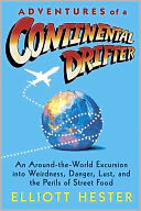 Adventures of a Continental Drifter by Elliott Hester: NOOK Book Cover
