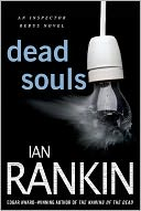Dead Souls (Inspector John Rebus Series #10) by Ian Rankin: NOOK Book Cover