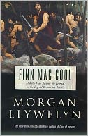 Finn Mac Cool by Morgan Llywelyn: NOOK Book Cover