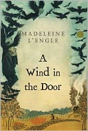 A Wind in the Door (Time Quintet Series #2) by Madeleine L'Engle: NOOK Book Cover