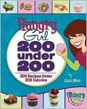 Hungry Girl 200 under 200 by Lisa Lillien: NOOK Book Cover