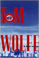 A Man in Full by Tom Wolfe: NOOK Book Cover