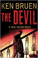 The Devil (Jack Taylor Series #8) by Ken Bruen: NOOK Book Cover