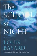 The School of Night by Louis Bayard: NOOK Book Cover