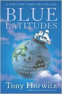 Blue Latitudes by Tony Horwitz: NOOK Book Cover