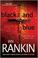 Black and Blue (Inspector John Rebus Series #8) by Ian Rankin: NOOK Book Cover