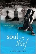 Soul Thief by Jana Oliver: NOOK Book Cover