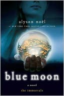 Blue Moon (Immortals Series #2) by Alyson Noël: NOOK Book Cover