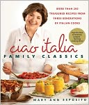 Ciao Italia Family Classics by Mary Ann Esposito: NOOK Book Cover