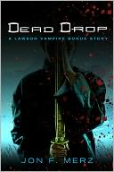 Dead Drop by Jon F. Merz: NOOK Book Cover