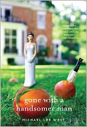 Gone with a Handsomer Man by Michael Lee West: NOOK Book Cover