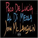 Guitar Trio: Paco de Lucia/John McLaughlin/Al Di Meola by Paco de Luca: CD Cover