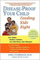 Disease-Proof Your Child by Joel Fuhrman: Book Cover