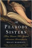 The Peabody Sisters by Megan Marshall: Book Cover