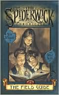 Field Guide (Spiderwick Chronicles Series #1), Vol. 1 by Tony DiTerlizzi: Book Cover