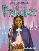 I Want to Be a Princess