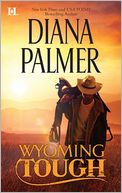 Wyoming Tough by Diana Palmer: NOOK Book Cover