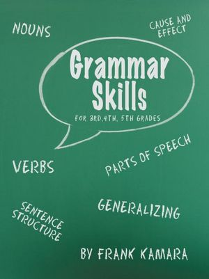Grammar Skills For 3rd, 4th, 5th Grades