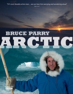 Watch TV-show: Arctic with Bruce Parry - 2011 online free. - Vidics