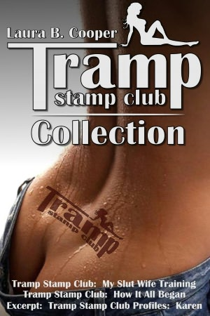 Tramp Stamp Club Collection (Erotic / Erotica / Couple Play / Slut Wife ...