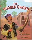 The Wooden Sword by Ann Redisch Stampler: Book Cover