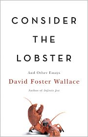 Consider the Lobster by David Foster Wallace: Book Cover
