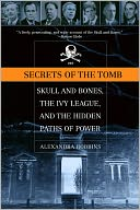 Secrets of the Tomb by Alexandra Robbins: Book Cover