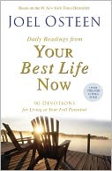 Daily Readings from Your Best Life Now by Joel Osteen: Book Cover