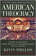 American Theocracy by Kevin Phillips: Book Cover