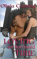 Loving on Borrowed Time (Lovers Leap Series #1) by Olivia Cunning: NOOK Book Cover