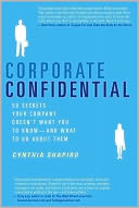 Corporate Confidential by Cynthia Shapiro: NOOK Book Cover
