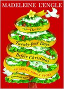 The Twenty-Four Days before Christmas by Madeleine L'Engle: NOOK Book Cover