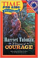 Harriet Tubman: A Woman of Courage (Time For Kids Biographies Series)