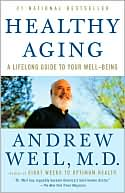 Healthy Aging by Andrew Weil: Book Cover