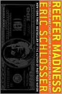 Reefer Madness by Eric Schlosser: Book Cover