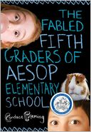 The Fabled Fifth Graders of Aesop Elementary School by Candace Fleming: Book Cover