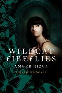 Wildcat Fireflies by Amber Kizer: Book Cover