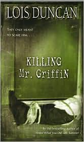 an analysis of the novel killing mr griffin by lois duncan Summary: this is a book review of a suspensful thriller called killing mr griffin by lois duncan this essay portrays my personal opinion of the book killing mr.