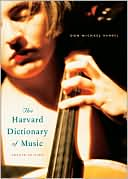 The Harvard Dictionary of Music by Don Michael Randel: Book Cover