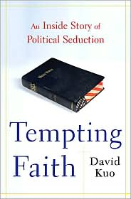 Tempting Faith by David Kuo: Book Cover