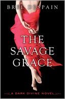 The Savage Grace: A Dark Divine Novel