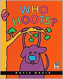 Who Hoots? by Katie Davis: Book Cover