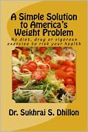 A Simple Solution to America's Weight Problem by Dr. Sukhraj S. Dhillon: NOOK Book Cover