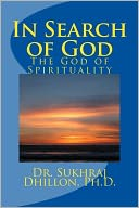 In Search of God by Dr. Sukhraj S. Dhillon: NOOK Book Cover