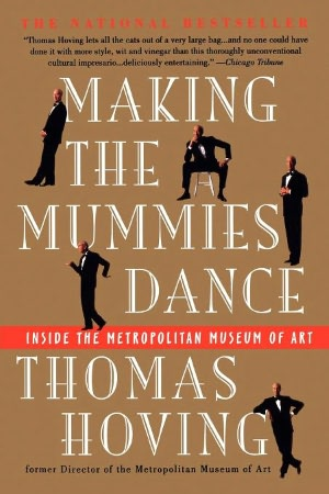 Free stock book download Making the Mummies Dance: Inside The Metropolitan Museum Of Art by Thomas Hoving iBook English version 9780671880750