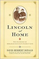Lincoln at Home by David Herbert Donald: Book Cover