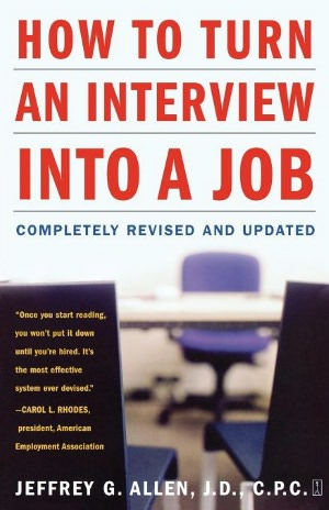 How to Turn an Interview into a Job Completely Revised and Updated cover