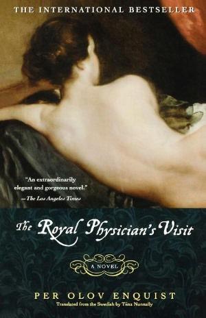 Download amazon kindle book as pdf The Royal Physician's Visit English version 9780743458030 ePub PDF FB2 by Per Olov Enquist, Tiina Nunnally, Tiina Nunnally