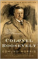 Colonel Roosevelt by Edmund Morris: NOOK Book Cover